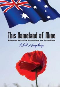 This Homeland of Mine by Noel Humphreys. Jabiru Publishing 2015.