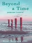 Beyond a Time by Hazel Menehira